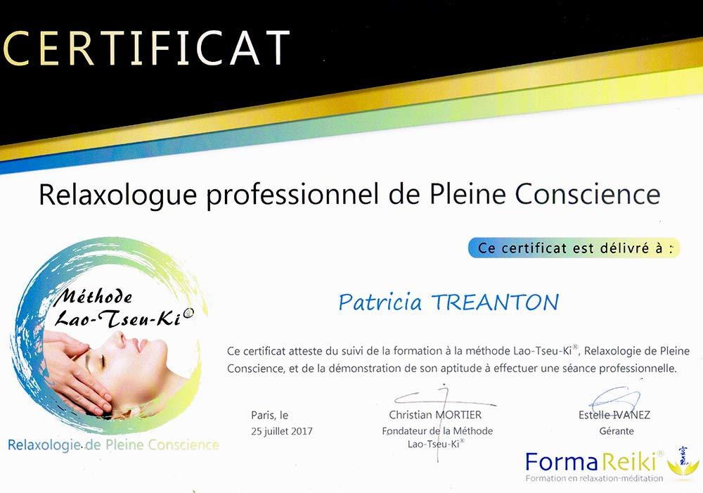 diplome : Relaxologue : Patricia TRÉANTON . Relaxologie dans le Finistère ( 29 ) . Je vous propose des séances de relaxologie de pleine conscience dans le Finistère ( 29 ). méthode Lao-Tseu-Ki® .